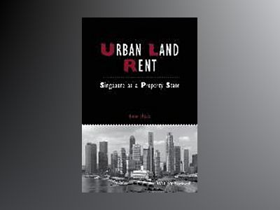 Urban Land Rent: Singapore As A Property State av Anne Haila