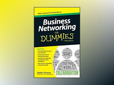 Business Networking For Dummies av Stefan Thomas