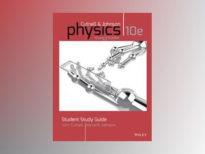 Student Study Guide to accompany Physics, 10th Edition av John D. Cutnell