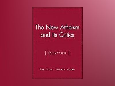 The New Atheism and Its Critics av Peter A. French