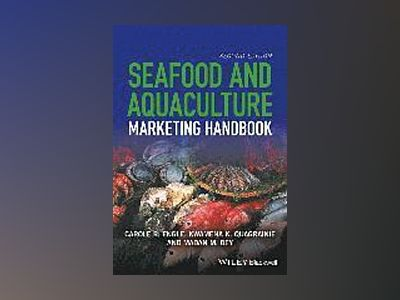 Aquaculture Marketing Handbook, 2nd Edition av Carole R. Engle