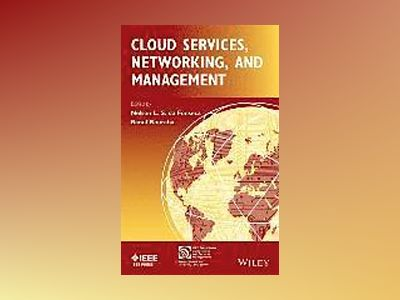 Cloud Services, Networking, and Management av Nelson L. S. da Fonseca