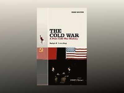 The Cold War: A Post-Cold War History, 3rd Edition av Ralph B. Levering