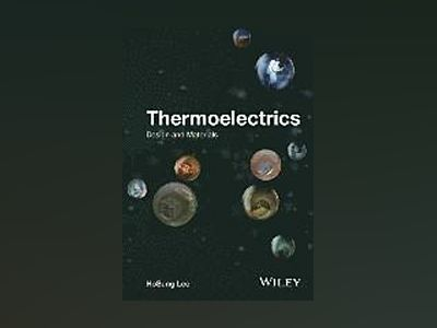 Thermoelectrics: Design and Materials av HoSung Lee