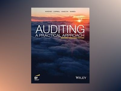 Auditing: A Practical Approach, 2nd Canadian Edition av Robyn Moroney