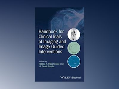 Handbook for Clinical Trials of Imaging and Image-Guided Interventions av Nancy A. Obuchowski
