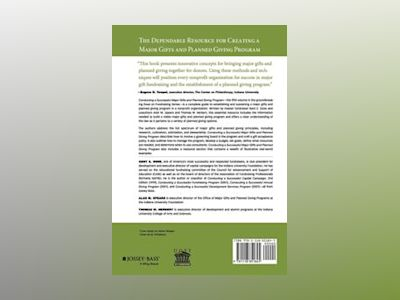 Conducting a Successful Major Gifts and Planned Giving Program: A Comprehen av Kent E. Dove