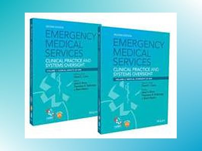 Emergency Medical Services: Clinical Practice and Systems Oversight av David Cone