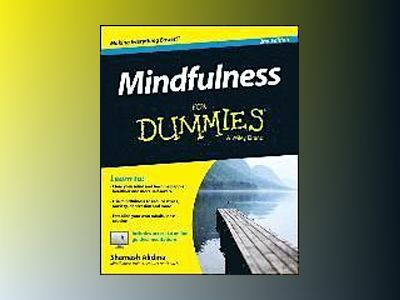 Mindfulness For Dummies, 2nd Edition av Shamash Alidina