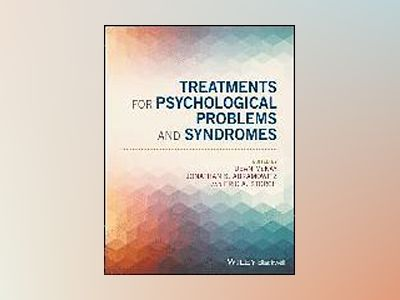 Syndromes and Treatments for Psychological Problems av Dean McKay