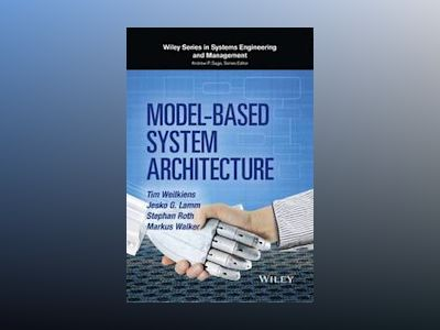 Model-Based System Architecture av Tim Weilkiens