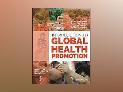 Introduction to Global Health Promotion av Rick S. Zimmerman