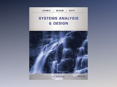 Systems Analysis and Design, 6th Edition av Alan Dennis