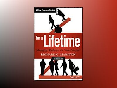 Investing for a Lifetime + Website: An Interactive Education in Managing We av Richard C. Marston
