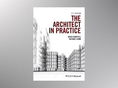 The Architect in Practice, 11th Edition av David Chappell