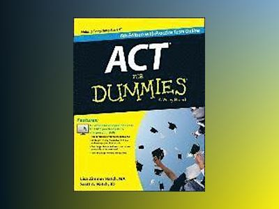 ACT For Dummies, with Online Practice Tests, 6th Edition av Lisa Zimmer Hatch