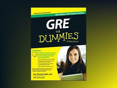 GRE For Dummies: with Online Practice Tests, 8th Edition av Ron Woldoff