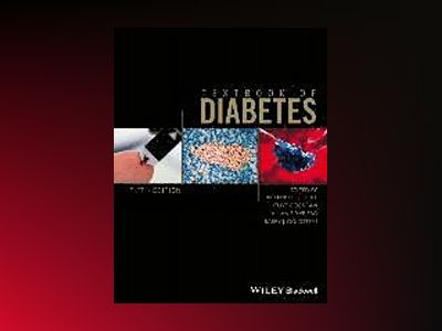 Textbook of Diabetes, 5th Edition av Richard I. G. Holt