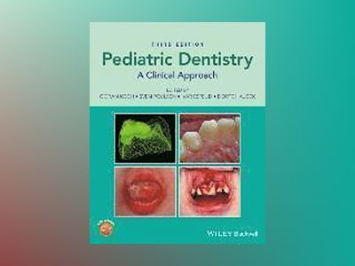 Pedriatric Dentistry: A Clinical Approach av Goran Koch