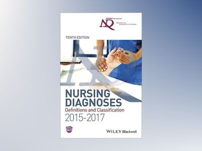 Nursing Diagnoses - Definitions and Classification 2015-17 av NANDA- International