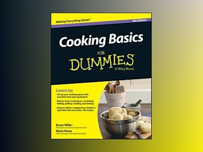 Cooking Basics For Dummies, 5th Edition av Marie Rama