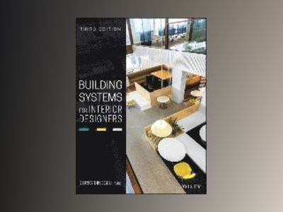 Building Systems for Interior Designers, 3rd Edition av Corky Binggeli