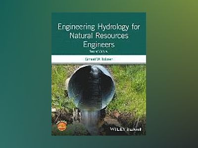 Engineering Hydrology for Natural Resources Engineers av P. E. Ernest W. Tollner