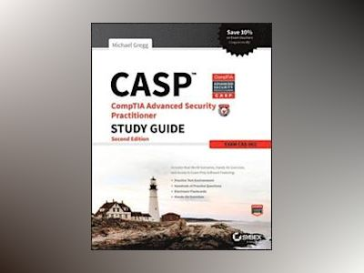 CASP CompTIA Advanced Security Practitioner Study Guide: Exam CAS-002 av Michael Gregg