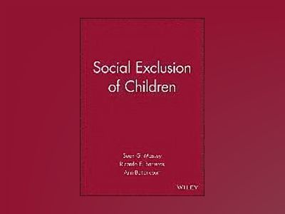 Journal of Social Issues: Social Exclusion of Children av Sean G. Massey