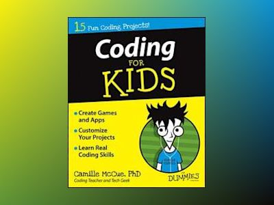 Coding For Kids For Dummies av Camille McCue