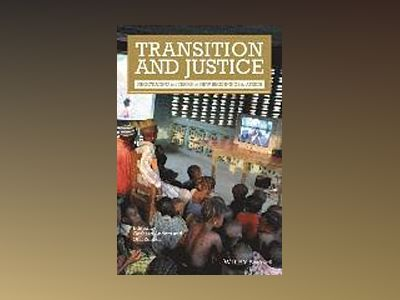 Transition and Justice: Negotiating the Terms of New Beginnings in Africa av Gerhard Anders
