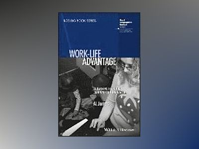 Work-life Advantage: Sustaining Regional Learning and Innovation av Al James