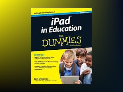 iPad in Education For Dummies, 2nd Edition av Sam Gliksman
