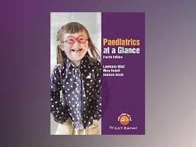 Paediatrics at a Glance, 4th Edition av Lawrence Miall