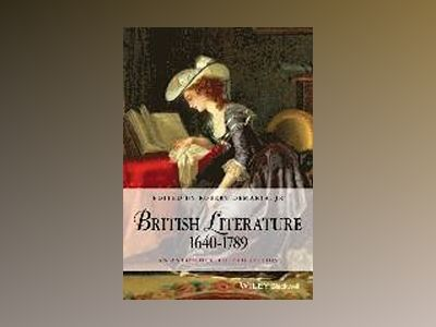 British Literature 1640-1789: An Anthology, 4th Edition av Robert DeMaria