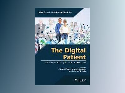 The Digital Patient: Advancing Healthcare, Research, and Education av C. D. Combs