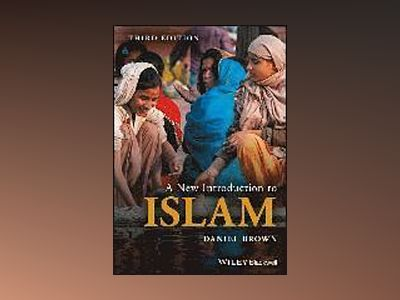 A New Introduction to Islam av Daniel W. Brown