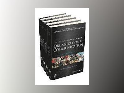 Encyclopedia of Organizational Communication av Craig Scott