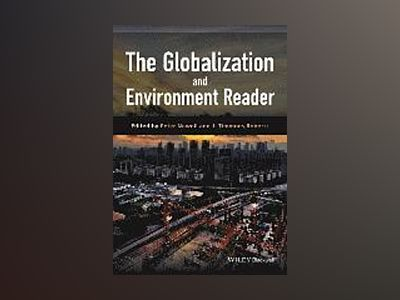 The Globalization and Environment Reader av Peter Newell
