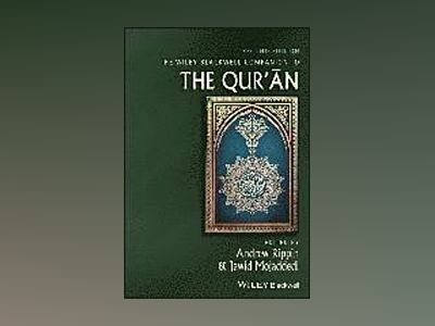 Wiley Blackwell Companion to the Qur'an av Andrew Rippin
