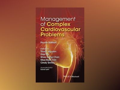 Management of Complex Cardiovascular Problems, 4th Edition av Thach Nguyen