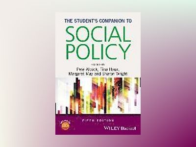 The Student's Companion to Social Policy, 5th Edition av Pete Alcock