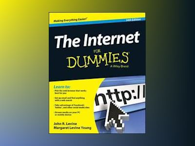 The Internet For Dummies, 14th Edition av John R. Levine