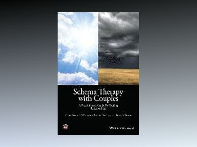 Schema Therapy with Couples: A Practitioner's Guide to Healing Relationship av Chiara Simeone-DiFrancesco