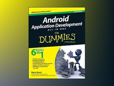 Android Application Development All-in-One For Dummies, 2nd Edition av Barry Burd