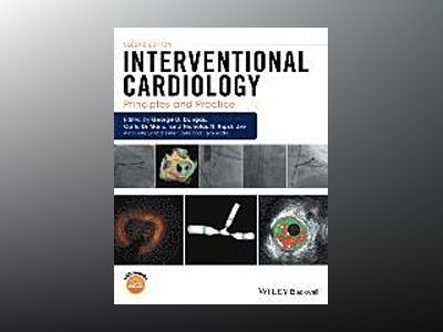 Interventional Cardiology: Principles and Practice, 2nd Edition av George Dangas