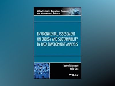 Environmental Assessment on Energy and Sustainability by Data Envelopment A av Toshiyuki Sueyoshi