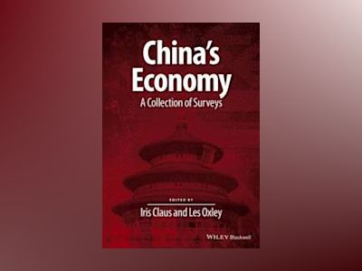 China's Economy: A Collection of Surveys av Iris Claus
