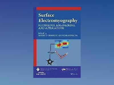 Surface Electromyography: Physiology, Engineering and Applications av Roberto Merletti
