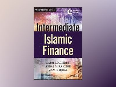Intermediate Islamic Finance av Nabil Maghrebi